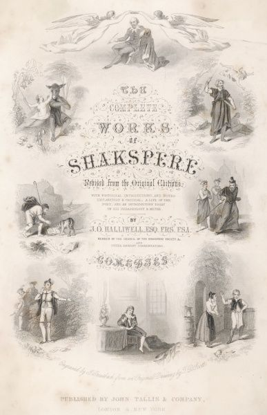 An illustrated title page, showing vignette scenes from the Comedies, with Shakespeare himself above and below in youth and old age
