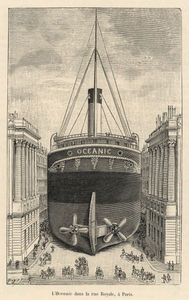 A ship in a street - the 'Oceanic' in the rue Royale, Paris, France
