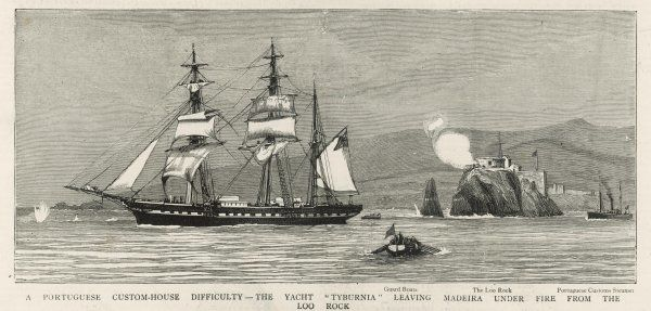 The ship Tyburnia leaves Madeira under fire from a custom house on The Loo Rock