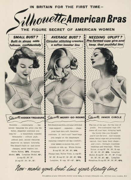 Advertisement for Silhouette American bras, 'the figure secret of American women', providing the perfect fifties silhouette underneath clothing whether you have a small bust, an average bust or are in need of uplift