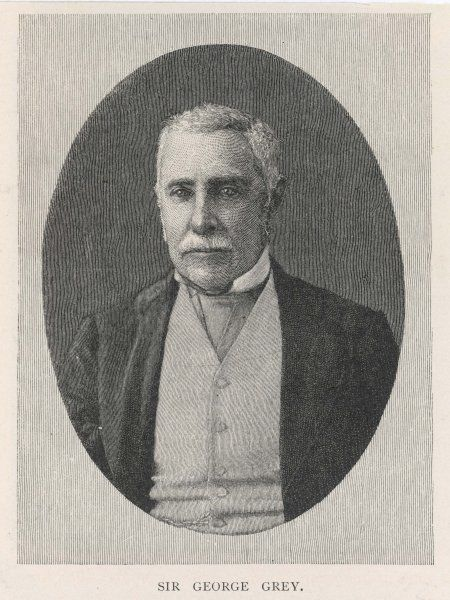 SIR GEORGE GREY - Colonial administrator whose arrogance and insensitivity, despite his abilities, led to catastrophe for the New Zealand Maoris and S. African Xhosa (Kaffirs)