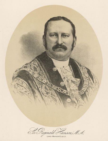 SIR REGINALD HANSON Lord Mayor Elect of London in 1886