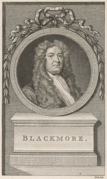 SIR RICHARD BLACKMORE English physician and writer