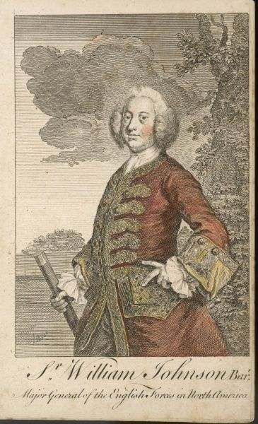 SIR WILLIAM JOHNSON British military commander in America, successful negotiator with native Americans, captured Niagara 1759