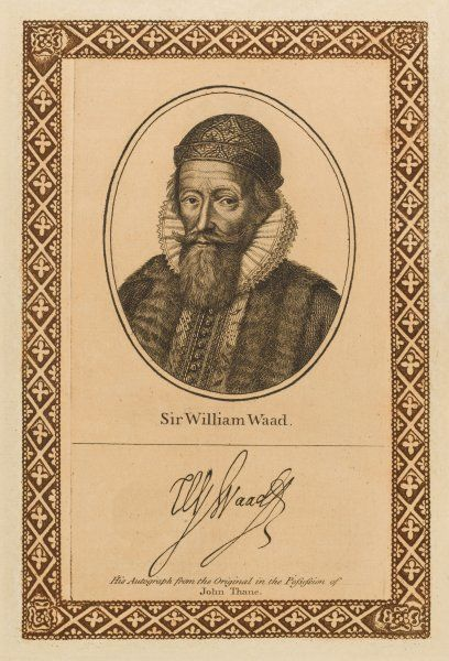 Sir WILLIAM WAAD statesman, diplomat and scholar - with his autograph