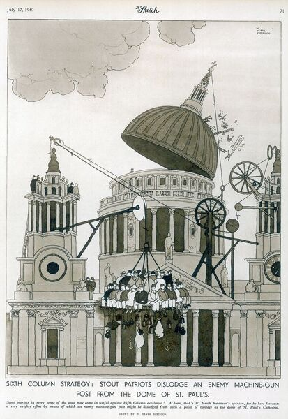 Stout patriots dislodge an enemy machine gun post from the dome of St. Paul's using the usual Heath Robinson cunning! Please note: Credit must appear as Courtesy of the Estate of Mrs J.C.Robinson/Pollinger Ltd/ILN/Mary Evans