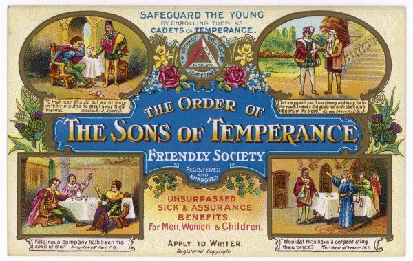 THE ORDER OF THE SONS OF TEMPERANCE friendly society - unsurpassed sick and assurance benefits for men, women and children (2 of 2)