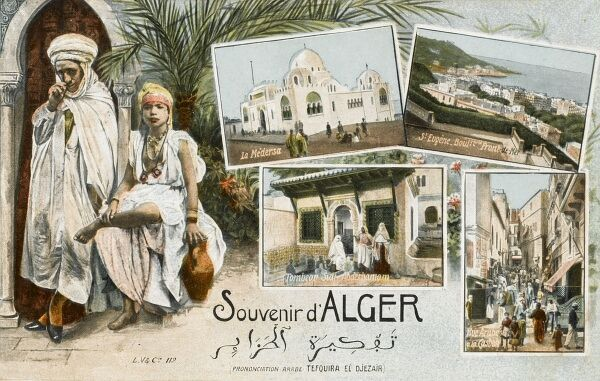 Algiers, Algeria, North Africa. A souvenir postcard showing the an Arab Street in the Casbah, St Eugenie and the Boulevard Front de Mer, the Medressa and the Tomb of St Abderhamam (Abdul Rahman)