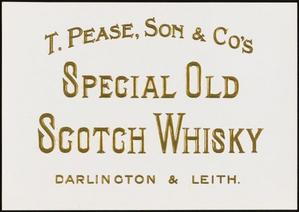 Special Old Scotch Whisky from T. Pease, Son and Co. Darlington and Leith