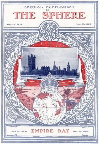 Front cover of a special supplement of The Sphere celebrating Empire Day, with a globe topped by a crown set against a drawing of an unidentified colonial scene and the Houses of Parliament. Date: 1909