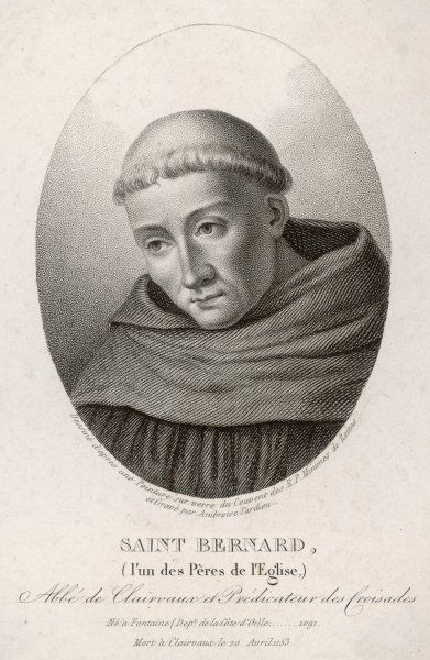 SAINT BERNARD OF CLAIRVAUX French monk, founder of the monastery at Clairvaux