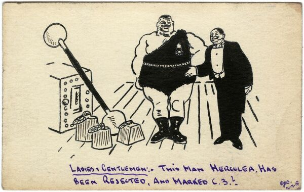 Humorous drawing on a postcard by George Ranstead, an amateur artist of the Great War who served in the Army Pay Corps, of a strong man being rejected from a competition. Ranstead was one of many soldiers of WWI who took up drawing as a hobby