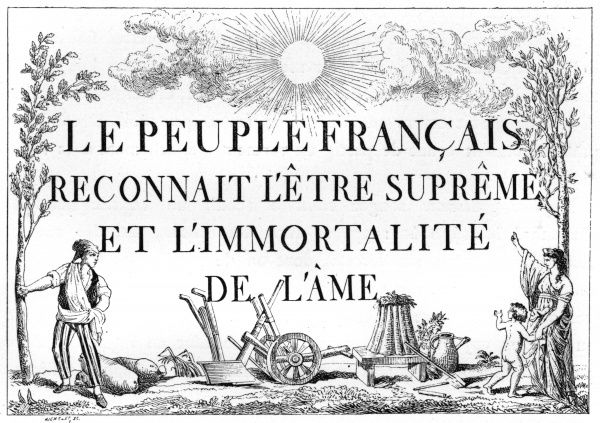 Placard for use in schools, intended to inculcate devotion to 'L'Etre Supreme' instead of the old Christian deity, proposed by Robespierre and approved by the Convention. Date: 7 May 1794
