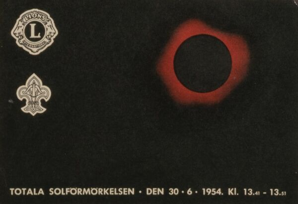 Postcard commemorating the solar eclipse in Sweden 30/6 1954 in aid of Lions Club and the scouts. Date: 1954