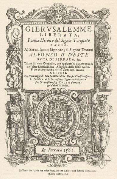 LA GERUSALEMME LIBERATA title page of the poem by Torquato Tasso describing the siege of Jerusalem at the end of the First Crusade