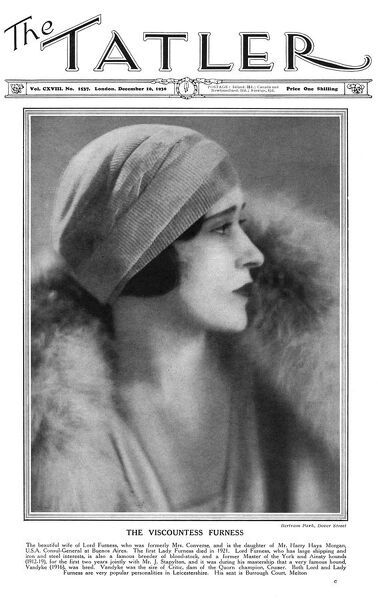 Thelma, Lady Furness (1904 - 1970), born Thelma Morgan featured on the front cover of The Tatler. Thelma married twice, the second time to Marmaduke Furness, 1st Viscount Furness, head of the Furness shipping company. Although they divorced in 1933