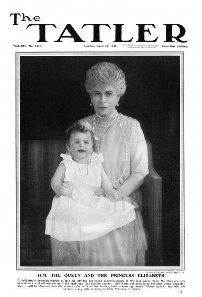 Front cover of The Tatler featuring a portrait of Queen Mary (consort of King George V) holding her grand-daughter, Princess Elizabeth of York (later Queen Elizabeth II), shortly before her first birthday