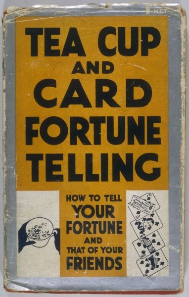 A popular handbook on telling fortunes with tea leaves or cards