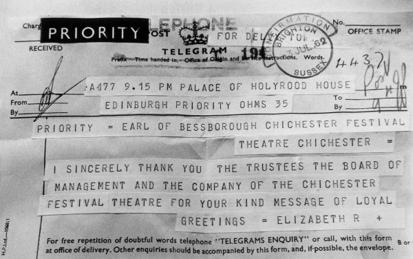 The Queen sends a thank-you telegram to the earl of Bessborough, patron of the Chichester Festival. Date: 1962