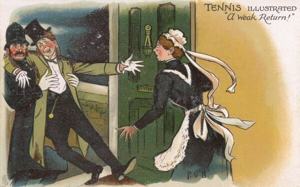 Tennis Illustrated - Comic Postcard - A Weak Return A Policeman aids a totally sozzled young gentleman to return to his abode into the rather shocked care of the housemaid. Date: circa 1903
