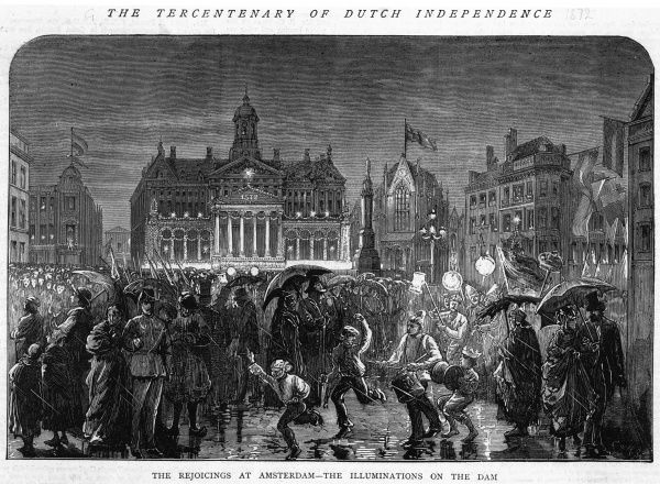 Despite the rain, the citizens of Amsterdam are determined to celebrate three hundred years of independence : the scene at the Dam