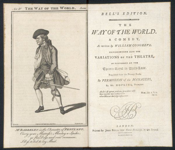 'THE WAY OF THE WORLD' by William Congreve - Mr Baddeley in the character of Petulant