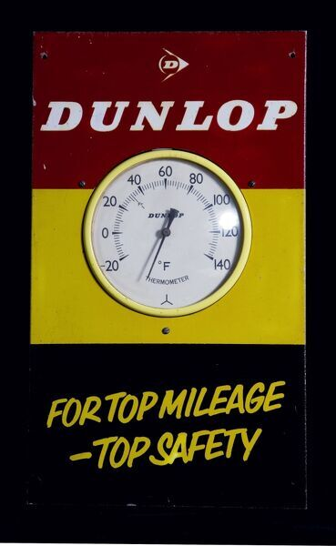 "A promotional tin/alloy thermometer advertsing Dunlop Tyres - ""For Top Mileage - Top Safety"". *EDITORIAL USE ONLY*"