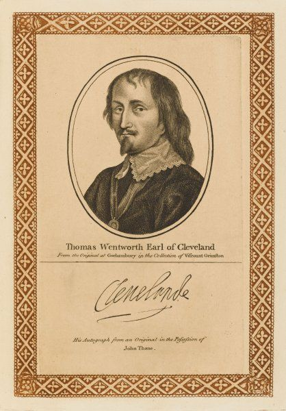 THOMAS WENTWORTH., earl of CLEVELAND Royalist soldier and statesman, with his autograph