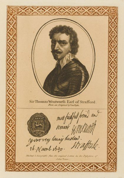 THOMAS WENTWORTH earl of STRAFFORD statesman, impeached for treason and beheaded with his autograph