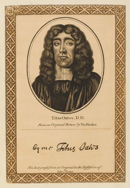 TITUS OATES anabaptist turned conformist turned papist turned conformist again, odious fomentor of imaginary Popish plot : with his autograph