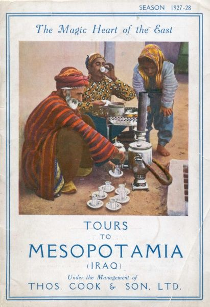 Cover illustration for Tours to Mesopotamia (Iraq) under the management of Thomas Cook & Son Ltd, showing a group of three men brewing mint tea in a Middle Eastern street scene. The Magic Heart of the East