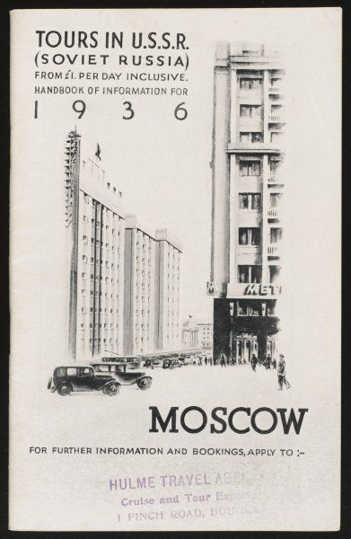 Moscow's magnificent modern architecture is featured on the cover of a tourism brochure - visit Stalin's Russia for as little as a pound a day