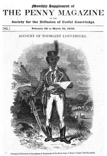 FRANCOIS-DOMINIQUE TOUSSAINT LOUVERTURE, liberator of Haiti depicted in the uniform of Commander of the Black Army of Hayti. Date: ?1743 - 1803