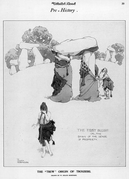 The First Blush - or the Dawn of the sense of propriety. Heath Robinson imagines that trousers were invented when decency dictated that the legs of Stonehenge be covered up to spare the blushes of the ladies