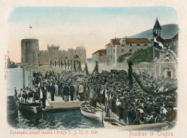 Visit of Franz Joseph (1830 - 1916), the Austro-Hungarian Emperor to Trogir (Trogira) on 25th June 1891