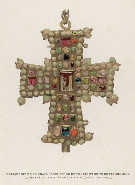 Part of the True Cross on which Jesus was crucified, ornamented with pearls and other precious stones and preserved in the cathedral at Tournai