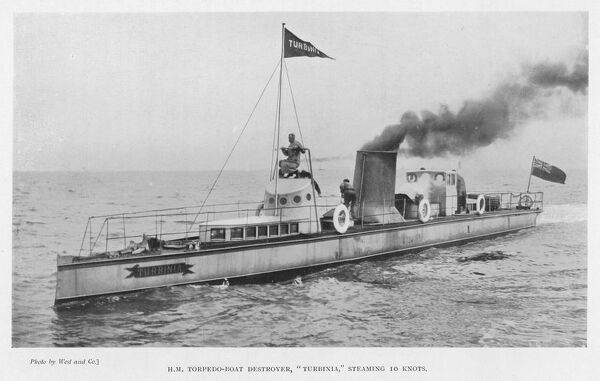 Torpedo-boat, fitted with the Parsons turbine engine, the fastest vessel afloat at this time, made a spectacular appearance at the Spithead Naval Review, June 1897