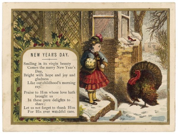 The pious sentiments on this card suggest that this little girl should be grateful to God for providing this turkey for her to eat at her Christmas dinner
