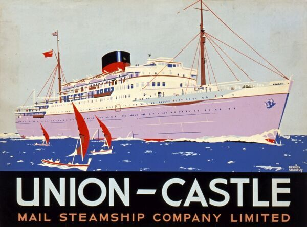 Advertising poster for Union-Castle, Mail Steamship Company Limited, featuring a liner running from Southampton to Cape Town and vice versa next to small sailing dinghies