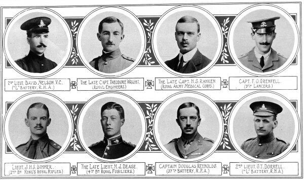 From top left: 2nd Lieut David Nelson V.C. ('L' Battery, R.H.A); Capt Theodore Wright. (Royal Engineers); Capt H.S. Ranken (Royal Army Medical Corps); Capt F.O. Grenfell (9th Lancers); Lieut J.H.S. Dimmer (2nd Bn King's Royal Rifles); Lieut M