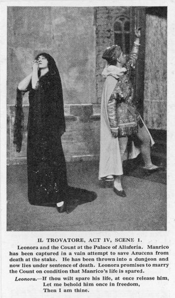 IL TROVATORE Act 4, Scene 1 Leonora promises to marry the Count di Luna if he will only release Manrico, the man she loves