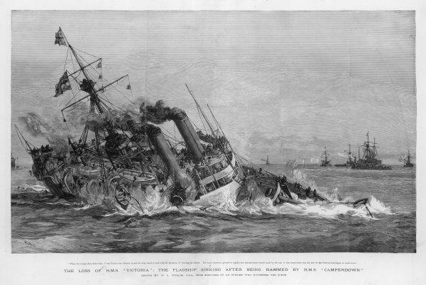 Owing to error and obstinacy on Admiral Tryon's part, the battleships 'Victoria' and 'Camperdown' collide : the flagship 'Victoria' sinks, 'Camperdown' is damaged