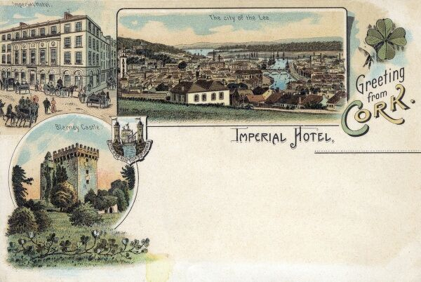 Views of Cork, Ireland, including the River Lee, the Imperial Hotel (from where this card came) and Blarney Castle. Date: circa 1898