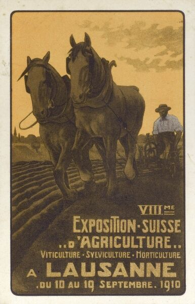 Promotional postcard for the 'VIIIme Exposition Suisse D'Agriculture' (8th Swiss Agricultural Exhibition) at Lausanne, Switzerland (1/3) Date: 1910
