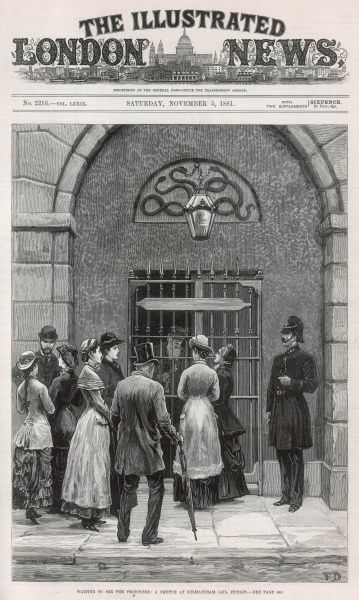 Visitors, including members of the Ladies Land League, wait outside Kilmainham Jail, where many of the Irish Land League leaders, including Charles Stewart Parnell, were being held