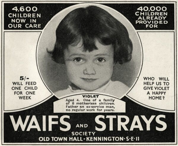 An appeal for funds by the Waifs and Strays Society featuring a picture of four-year-old 'Violet', one of a family of eight motherless children. The Society (now the Children's Society) was founded in 1881 by Edward de Montjoie Rudolf