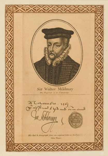 Sir WALTER MILDMAY statesman, chancellor of the exchequer : founder of Emanuel College, Cambridge with his autograph
