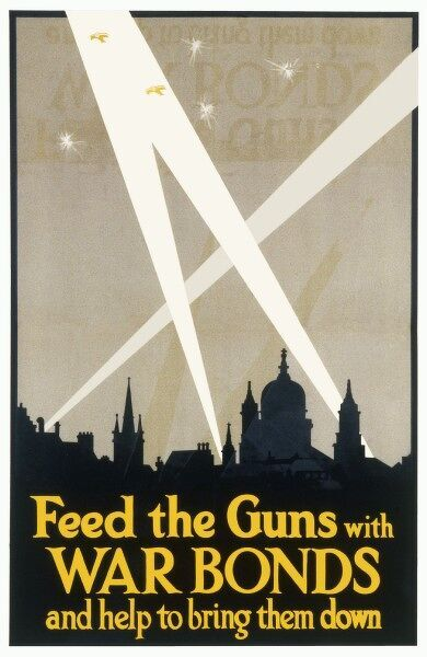 "World War One poster encouraging the public to invest in war bonds to help buy guns and ""bring them down"" (presumably Zeppelins)"