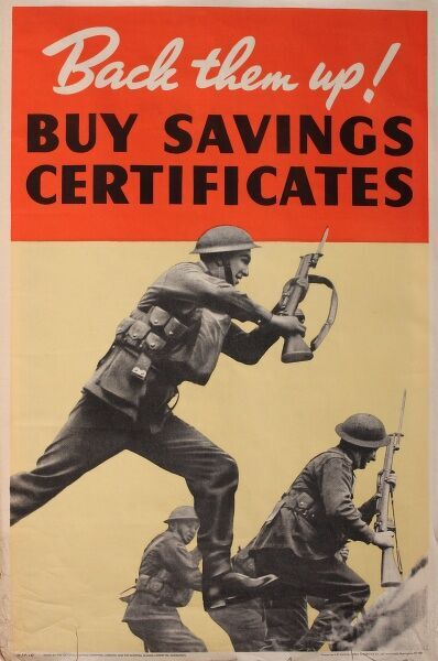 Wartime poster, Back them up! Buy Savings Certificates. Showing three soldiers going into battle.  1940s