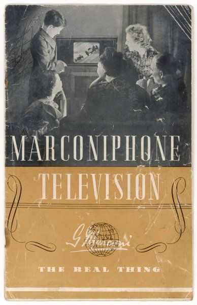 "The cover of Marconi's catalogue shows a family huddled close round their set, which has a picture size of 10""x8"" (25x20cm) : prices range from 29 to 200 guineas"